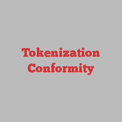 Tokenization Conformity